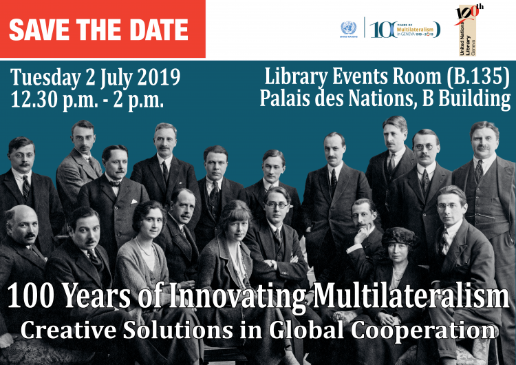 100 Years of Innovating Multilateralism: Creative Solutions in Global Cooperation