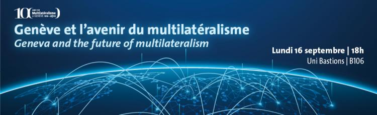 Geneva and the future of multilateralism